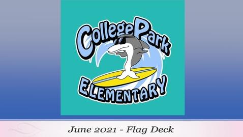 Thumbnail for entry 2021 June Flag Deck
