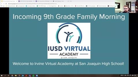 Thumbnail for entry Incoming 9th Grade Family Morning - April 29, 2021