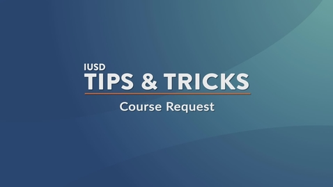 Thumbnail for entry Course Request Tutorial