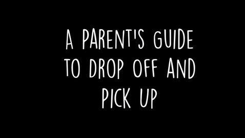 Thumbnail for entry PBIS Parent Pick Up and Drop Off 2021-2022