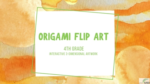 Thumbnail for entry 4th grade Origami Flip Art Project Steps