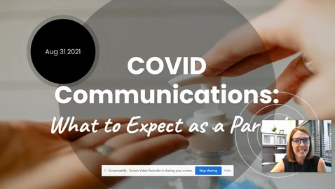 Thumbnail for entry COVID Communications for Parents 8-2021