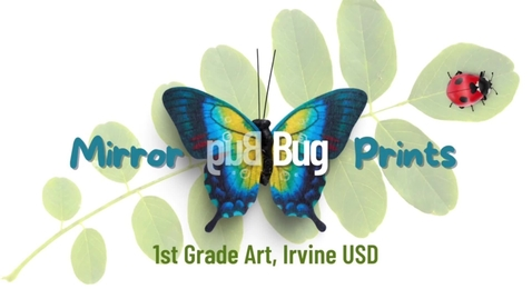 Thumbnail for entry 1st Grade Mirrored Bug Prints