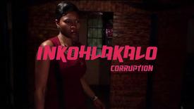 Vorschaubild für Eintrag Inkohlakalo - Corruption