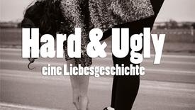 Vorschaubild für Eintrag Hard & Ugly