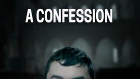 Vorschaubild für Eintrag A Confession