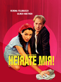 Heirate Mir! - Marry Me!