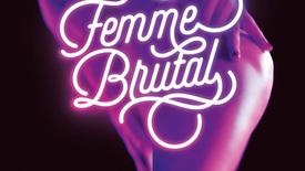 Vorschaubild für Eintrag Femme Brutal