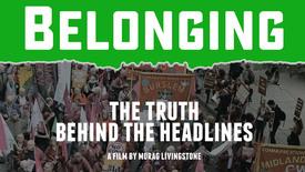 Vorschaubild für Eintrag Belonging: The Truth Behind the Headlines