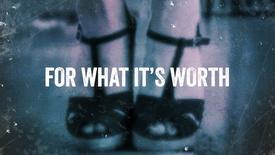 Vorschaubild für Eintrag For What It's Worth