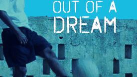 Vorschaubild für Eintrag Solo - Out Of A Dream