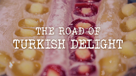The Road of Turkish Delight