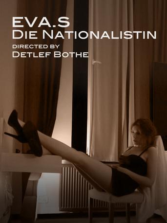 Eva. S - Die Nationalistin