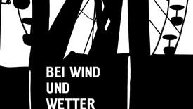 Vorschaubild für Eintrag Bei Wind und Wetter