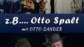 Vorschaubild für Eintrag Zum Beispiel Otto Spalt
