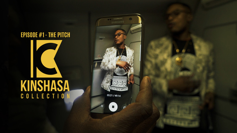 Kinshasa Collection - Episode #1 The Pitch