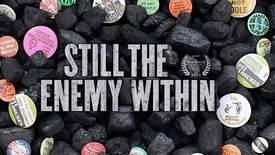 Vorschaubild für Eintrag Still The Enemy Within