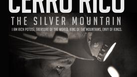 Vorschaubild für Eintrag Cerro Rico – The Silver Mountain