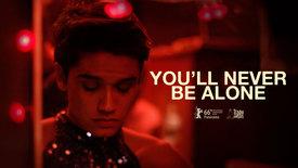 Vorschaubild für Eintrag You'll Never Be Alone
