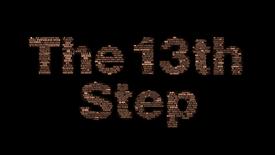 Vorschaubild für Eintrag The 13th Step