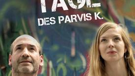 Vorschaubild für Eintrag Die letzten Tage des Parvis K.