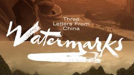 Vorschaubild für Eintrag Watermarks - Three Letters from China