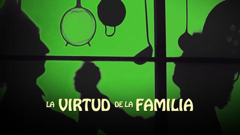 La Virtud de la Familia