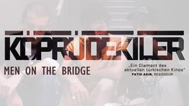 Vorschaubild für Eintrag Men on the Bridge