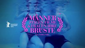 Vorschaubild für Eintrag Männer zeigen Filme und Frauen ihre Brüste