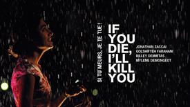 Vorschaubild für Eintrag If You Die, I'll Kill You