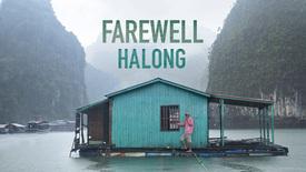 Vorschaubild für Eintrag Farewell Halong