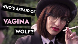 Thumbnail for entry Who's Afraid of Vagina Wolf?