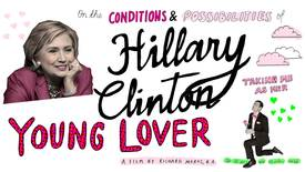 Vorschaubild für Eintrag On the Conditions and Possibilities of Hillary Clinton Taking Me as Her Young Lover