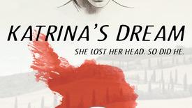 Vorschaubild für Eintrag Katrina's Dream