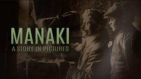 Vorschaubild für Eintrag Manaki - A Story in Pictures