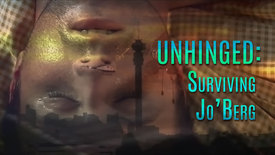 Thumbnail for entry Unhinged : Surviving Jo'burg