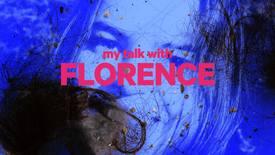 Vorschaubild für Eintrag My Talk with Florence