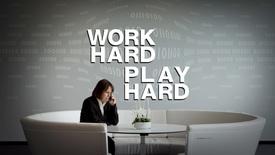 Thumbnail for entry Work Hard, Play Hard