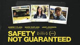 Vorschaubild für Eintrag Safety Not Guaranteed