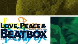 Vorschaubild für Eintrag Love, Peace & Beatbox