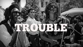 Vorschaubild für Eintrag Trouble