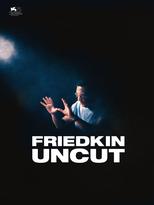 William Friedkin - Hollywoods Enfant terrible