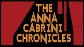 Vorschaubild für Eintrag The Anna Cabrini Chronicles