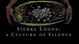 Vorschaubild für Eintrag Sierra Leone: A Culture Of Silence