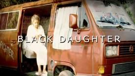 Vorschaubild für Eintrag Black Daughter