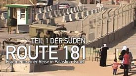 Vorschaubild für Eintrag Route 181 - Fragmente einer Reise in Palästina-Israel Teil 1 Der Süden