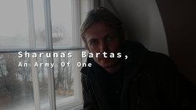 Vorschaubild für Eintrag Sharunas Bartas, An Army Of One