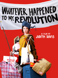 Whatever Happened to My Revolution?
