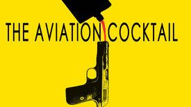 Vorschaubild für Eintrag The Aviation Cocktail