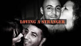 Vorschaubild für Eintrag Loving a Stranger